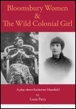 Bloomsbury Women and The Wild Colonial Girl